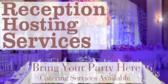 Reception Hosting Services