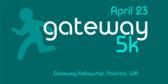Annual Gateway 5K