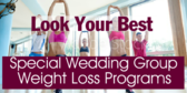Special Wedding Group Weight Loss Programs
