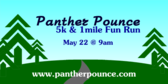Panther Pounce 5k and 1mile Fun Run