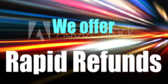 We Offer Rapid Refunds