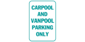 Carpool and van pool parking only