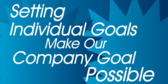Setting Individual Goals Make Our Company Goal Pos