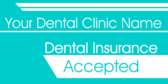 Dental Clinic Dental Insurance Accepted