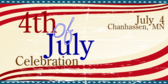 Annual Chanhassen 4th of July Celebration