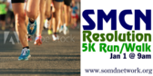 SMCN Resolution 5K Run/Walk