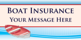 Boat Insurance;Your Message Here