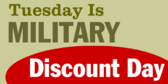 Tuesday is Military Discount Day
