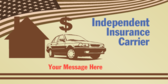 Independent Insurance Carrier; Your Message Here