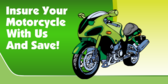Insure Your Motorcycle With Us And Save