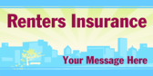Renters Insurance Your Message Here