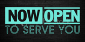 Store Now Open To Serve You