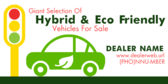 Giant Selection of Hybrids and Eco Cars