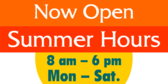 Store Now Open Summer Hours
