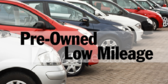 Low Milage Pre-Owned Vehicles