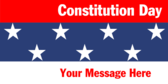 Constitution Day Your Message Here