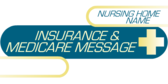 Generic Insurance Message for Nursing Homes