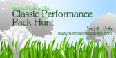 Annual Labor Day Classic Performance Pack Hunt
