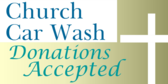 Church Car Wash Donations Accepted