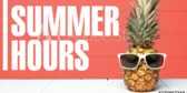Summer Hours Message