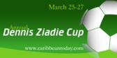 Annual Dennis Ziadie Cup