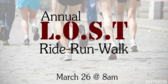 Annual L.O.S.T. Ride-Run-Walk