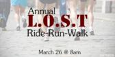 Annual L.O.S.T. Ride-Run-Walk