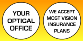 We Accept Most Optical Insurance