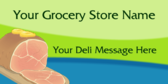 Grocery Store Deli Message