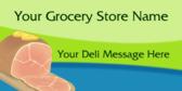 Grocery Store Deli Message
