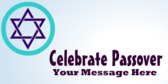 Celebrate Passover Your Message Here