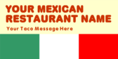 Your Mexican Restaurant Name Your Taco Message
