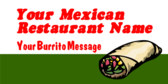 Your Mexican Restaurant Name Your Burrito Message