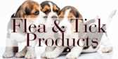 Flea and Ticks Products