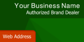 Your Business Name Authorized Brand Dealer