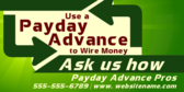 Payday Advance to Wire