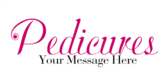 Pedicures Your Message Here
