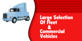 Large Selection Of Fleet & Commercial Vehicles