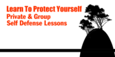 Learn To Protect Yourself Self Defense