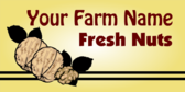 Your Farm Name Fresh Nuts