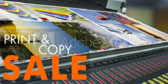 Print and Copy Sale