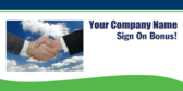 Your Company Name Sign On Bonus!