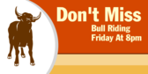 Do Not Miss Bull Riding