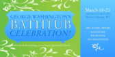George Washington's Bathtub Celebration