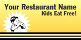 Your Restaurant Name Kids Eat Free!