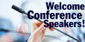 Welcome Conference Speakers! Message