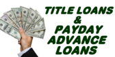 Title Loans, Payday Loans For Cash