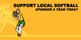 Support Local Softball Sponsor A Team Today
