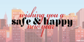 Your City Wishing You A Safe & Happy