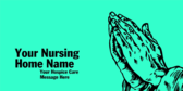 Your Nursing Home Name Message